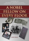 A Nobel Fellow On Every Floor : A History of the Medical Research Council Laboratory of Molecular Biology - eBook