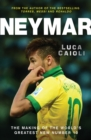 Neymar : The Making of the World's Greatest New Number 10 - eBook
