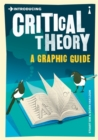 Introducing Critical Theory : A Graphic Guide - eBook