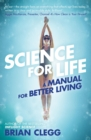 Science for Life : A manual for better living - eBook