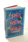 The New Wild : Why invasive species will be nature's salvation - Book