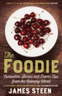 The Foodie : Curiosities, Stories and Expert Tips from the Culinary World - eBook
