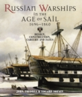 Russian Warships in the Age of Sail 1696-1860 : Design, Construction, Careers and Fates - Book