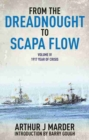 From the Dreadnought to Scapa Flow: Vol IV: 1917 Year of Crisis - Book