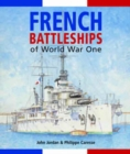 French Battleships of World War One - Book