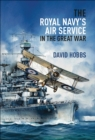 The Royal Navy's Air Service in the Great War - eBook