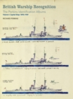 British Warship Recognition: The Perkins Identification Albums : Volume I: Capital Ships 1895-1939 - eBook