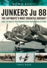 JUNKERS Ju 88 : The Early Years - Blitzkrieg to the Blitz - Book