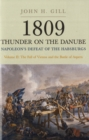 1809 Thunder on the Danube : Napoleon's Defeat of the Habsburgs Fall of Vienna and the Battle of Aspern v. 2 - Book