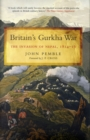 Britain's Gurkha War: the Invasion of Nepal 1814-16 - Book
