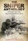 Sniper Anthology: Snipers of the Second World War - Book