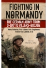 Fighting in Normandy: The German Army from D-Day to Villers-Bocage - Book