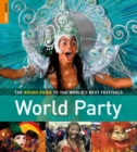 World Party : The Rough Guide to the World's Best Festivals - eBook