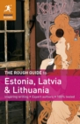 The Rough Guide to Estonia, Latvia & Lithuania - eBook