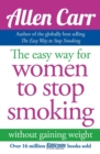 The Easy Way for Women to Stop Smoking - Book