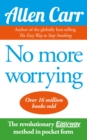 No More Worrying - eBook