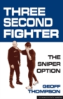 Three Second Fighter : The Sniper Option - eBook