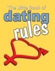 The Little Book Of Dating Rules - eBook