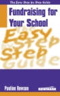 Easy Step by Step Guide to Fundraising for Your School - eBook