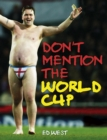 Don't Mention The World Cup - eBook