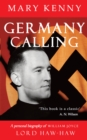 Germany Calling : A Personal Biography of William Joyce, Lord Haw-Haw - eBook