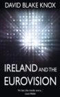 Ireland and the Eurovision : The Winners, the Losers and the Turkey - eBook