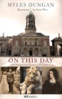 On This Day : Irish Histories from Drivetime in RTE Radio 1 - eBook