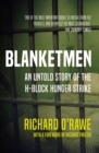 Blanketmen : An Untold Story of the H-Block Hunger Strike - Book