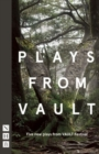Plays from VAULT : Five new plays from VAULT Festival - Book