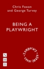 Being a Playwright : A Career Guide for Writers - Book