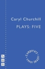 Caryl Churchill Plays: Five - Book