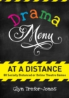 Drama Menu at a Distance : 80 Socially Distanced or Online Theatre Games - Book