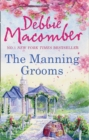 The Manning Grooms : Bride on the Loose / Same Time, Next Year - Book