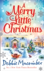 A Merry Little Christmas : 1225 Christmas Tree Lane / 5-B Poppy Lane (A Cedar Cove Novel) - Book