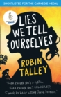 Lies We Tell Ourselves : Winner of the 2016 Inaugural Amnesty Honour - Book