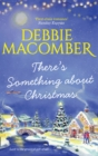 There's Something About Christmas - Book