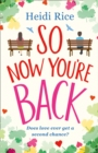 So Now You're Back - Book