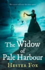The Widow Of Pale Harbour - Book