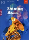 Shining Brass, Book 1 : 18 Pieces for Brass, Grades 1-3, with CD - Book
