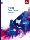 Piano Exam Pieces 2017 & 2018, ABRSM Grade 8 : Selected from the 2017 & 2018 syllabus - Book