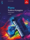 Piano Scales & Arpeggios, ABRSM Grade 5 : from 2021 - Book