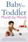 Baby to Toddler Month By Month - Book