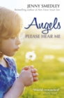Angels Please Hear Me - eBook