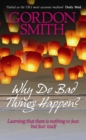 Why Do Bad Things Happen? - eBook