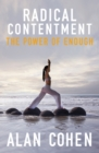 Radical Contentment : The Power of Radical Contentment - eBook