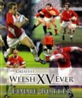 Greatest Welsh XV Ever, The - Book