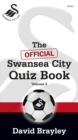 Official Swansea City Quiz Book Volume 2, The - Book
