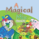 A Magical Mix - eBook