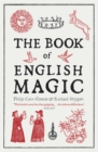 The Book of English Magic - Book