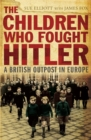 The Children who Fought Hitler - Book